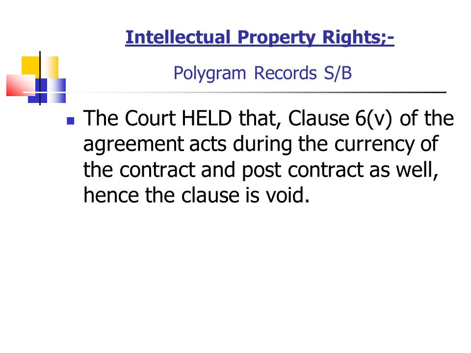 Intellectual Property Rights;- Polygram Records S/B