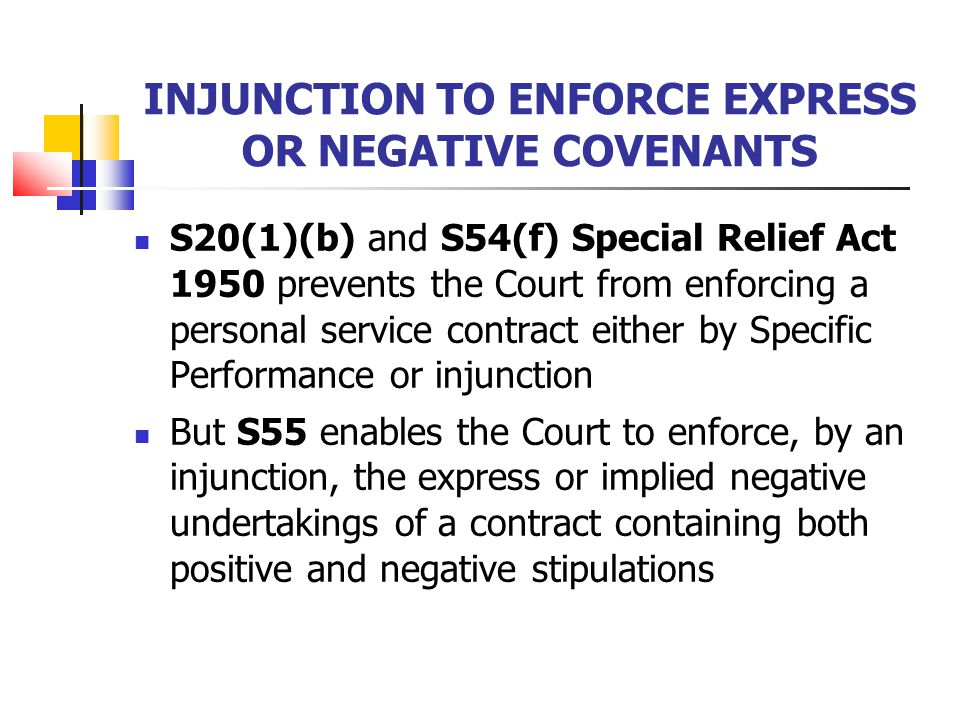 INJUNCTION TO ENFORCE EXPRESS OR NEGATIVE COVENANTS