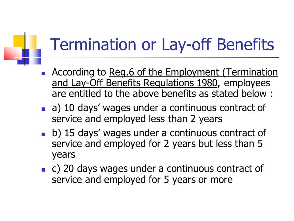 Termination or Lay-off Benefits
