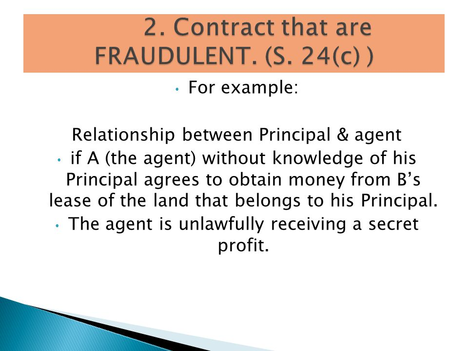 2. Contract that are FRAUDULENT. (S. 24(c) )