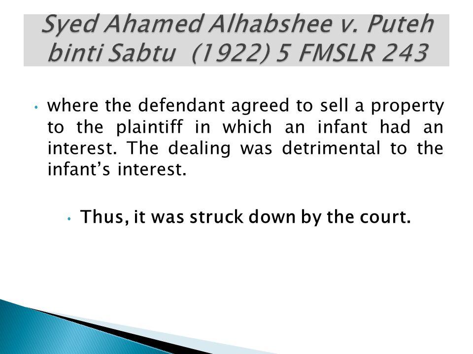 Syed Ahamed Alhabshee v. Puteh binti Sabtu (1922) 5 FMSLR 243