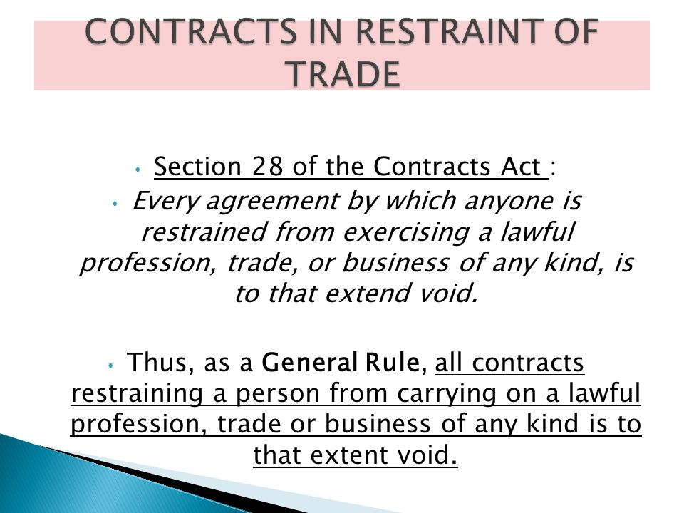 CONTRACTS IN RESTRAINT OF TRADE