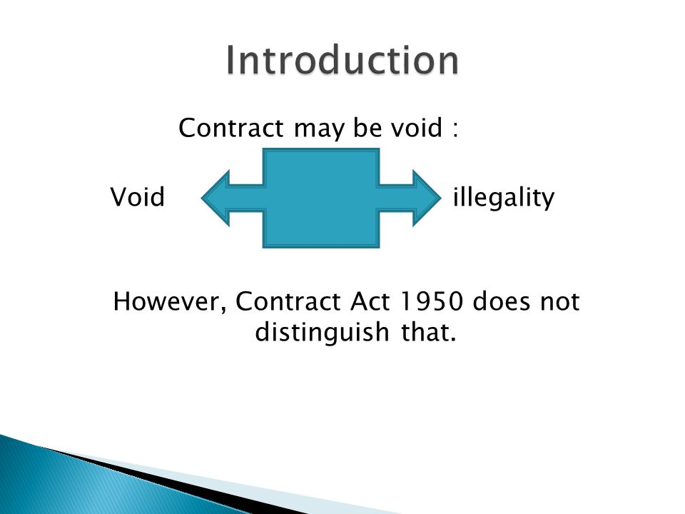 However, Contract Act 1950 does not distinguish that.