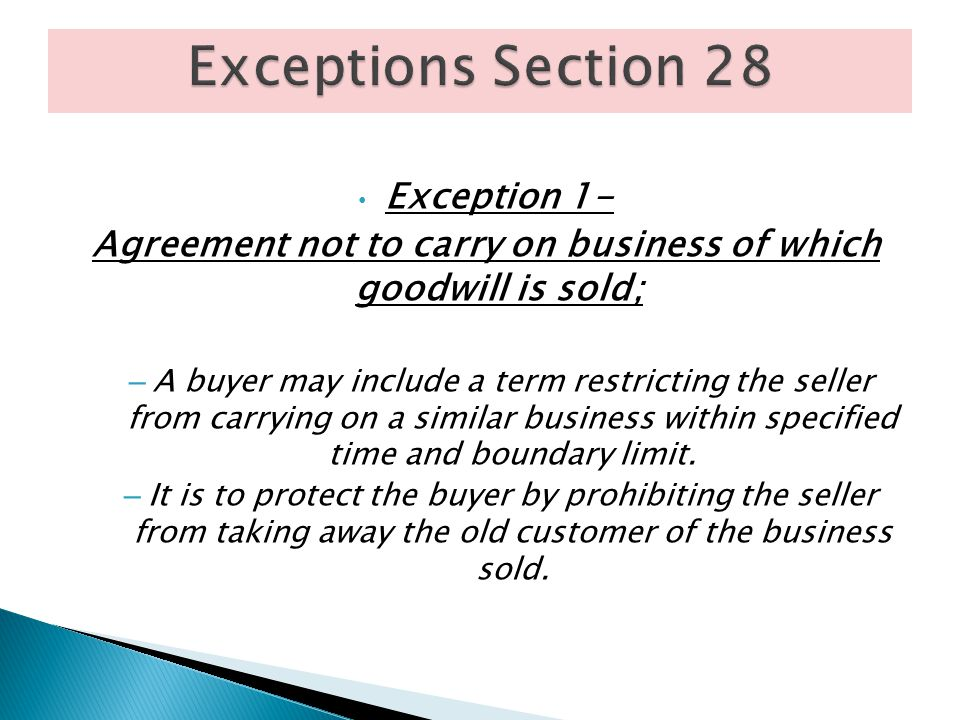 Agreement not to carry on business of which goodwill is sold;