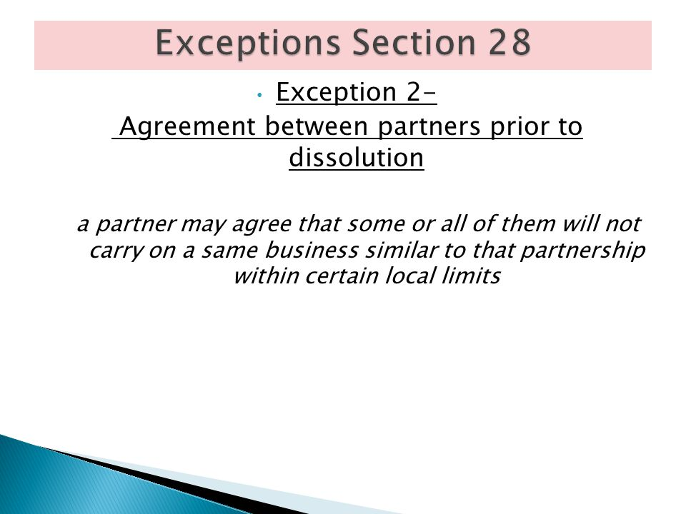 Agreement between partners prior to dissolution