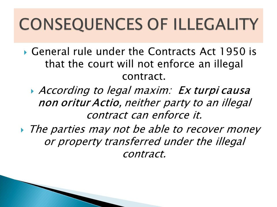 CONSEQUENCES OF ILLEGALITY