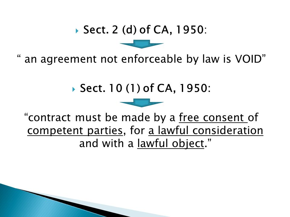 an agreement not enforceable by law is VOID