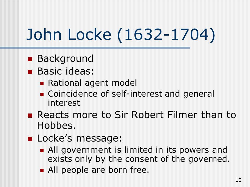 John Locke (1632-1704) Background Basic ideas: