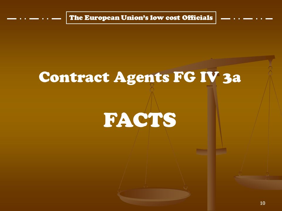 Contract Agents FG IV 3a FACTS