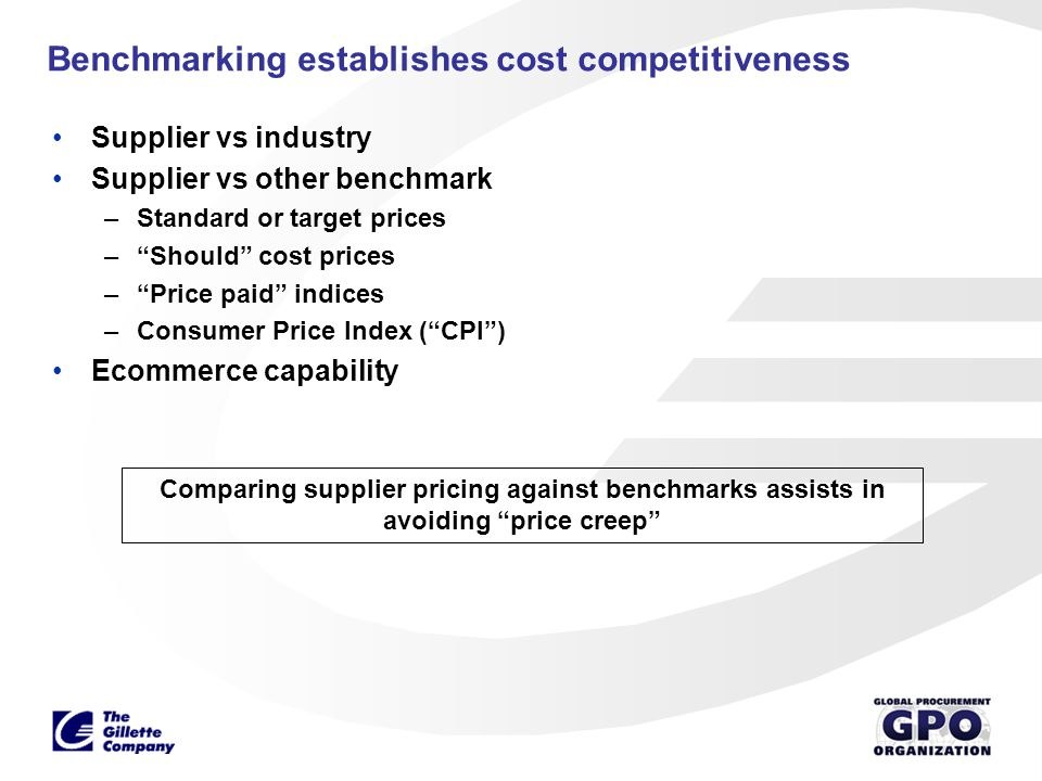 Benchmarking establishes cost competitiveness