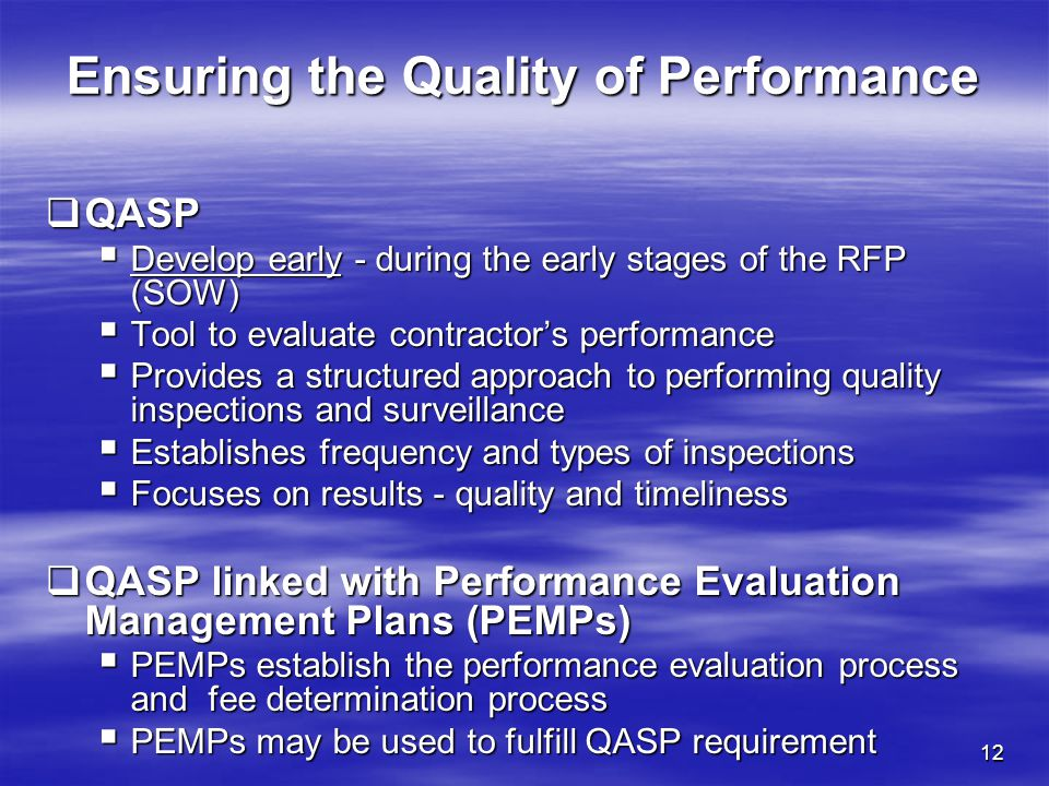 Ensuring the Quality of Performance