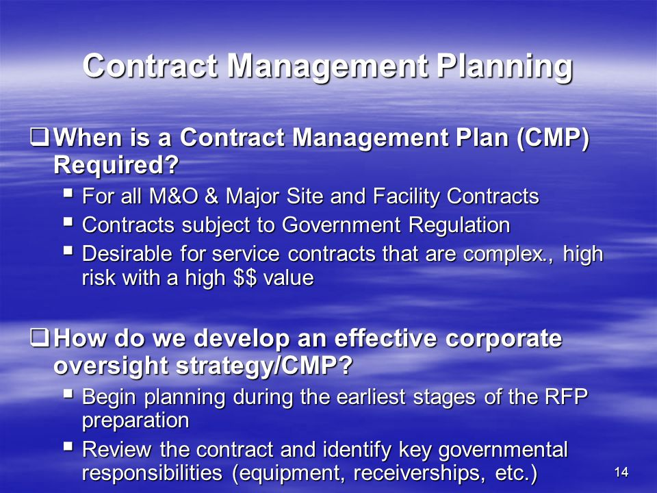 contract management plan Part six in a series of seven articles each article examines one of the seven project management functions outlined in pmi project #121, pmis effort to create a project management body of knowledge.