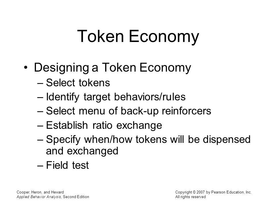 Token Economy Designing a Token Economy Select tokens
