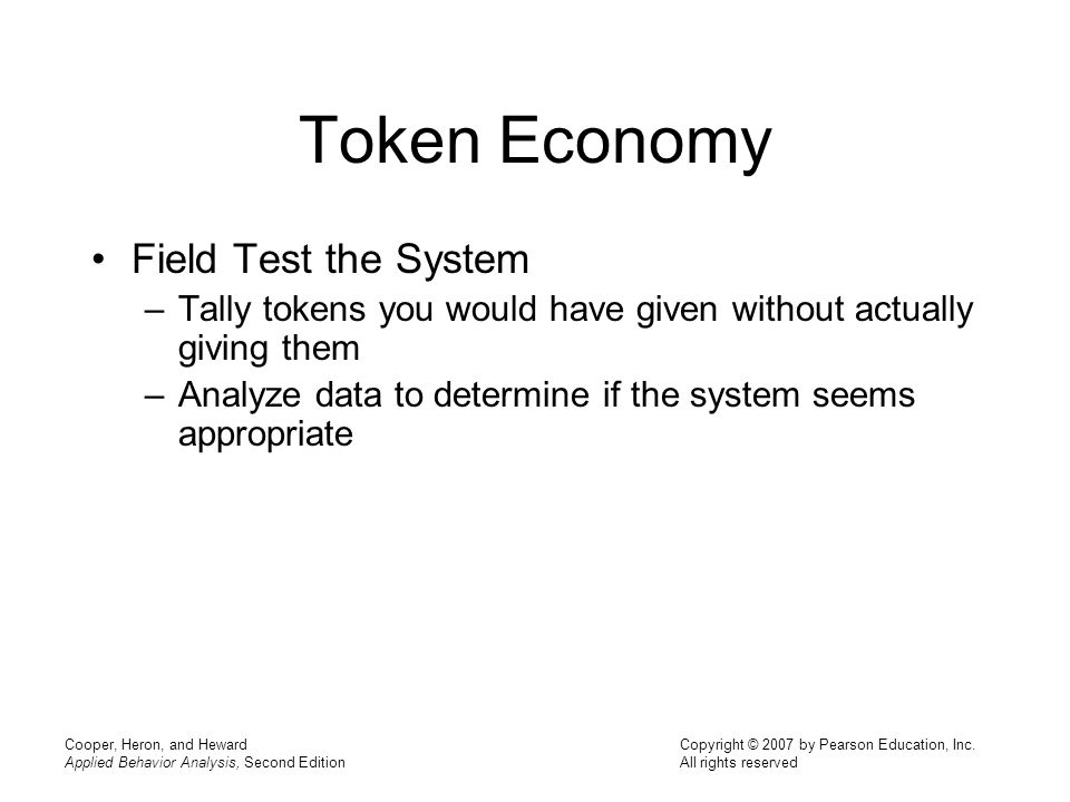 Token Economy Field Test the System