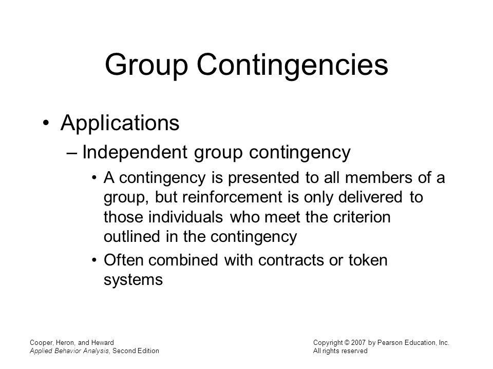 Group Contingencies Applications Independent group contingency