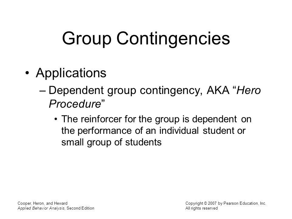 Group Contingencies Applications