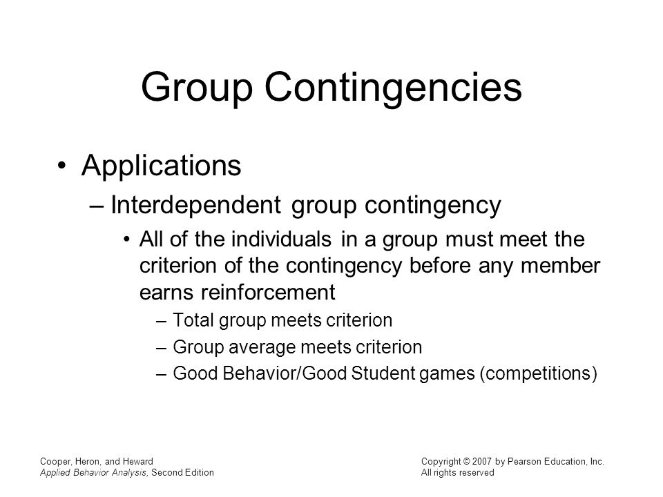 Group Contingencies Applications Interdependent group contingency