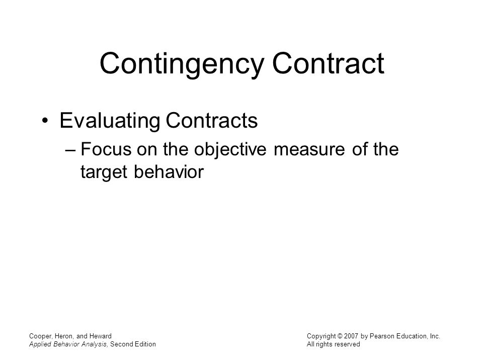 Contingency Contract Evaluating Contracts