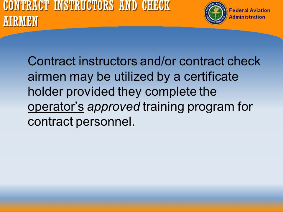 CONTRACT INSTRUCTORS AND CHECK AIRMEN