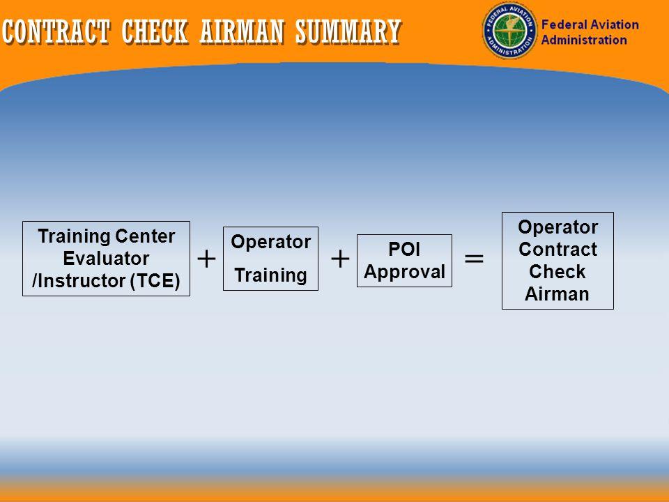 CONTRACT CHECK AIRMAN SUMMARY