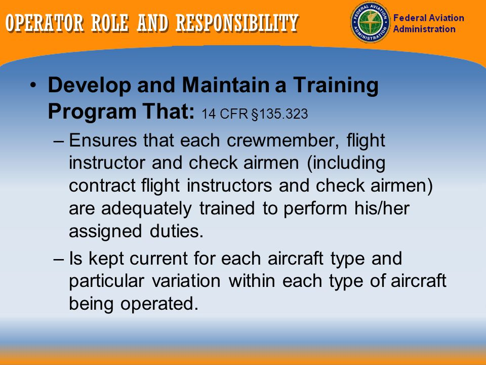OPERATOR ROLE AND RESPONSIBILITY