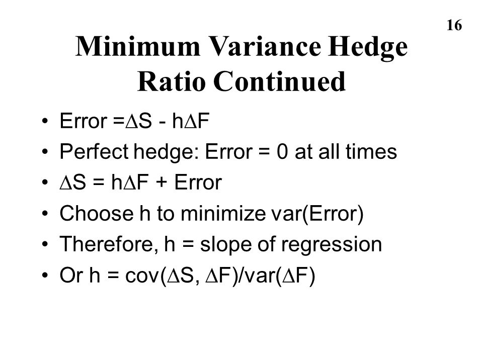 Minimum Variance Hedge Ratio Continued