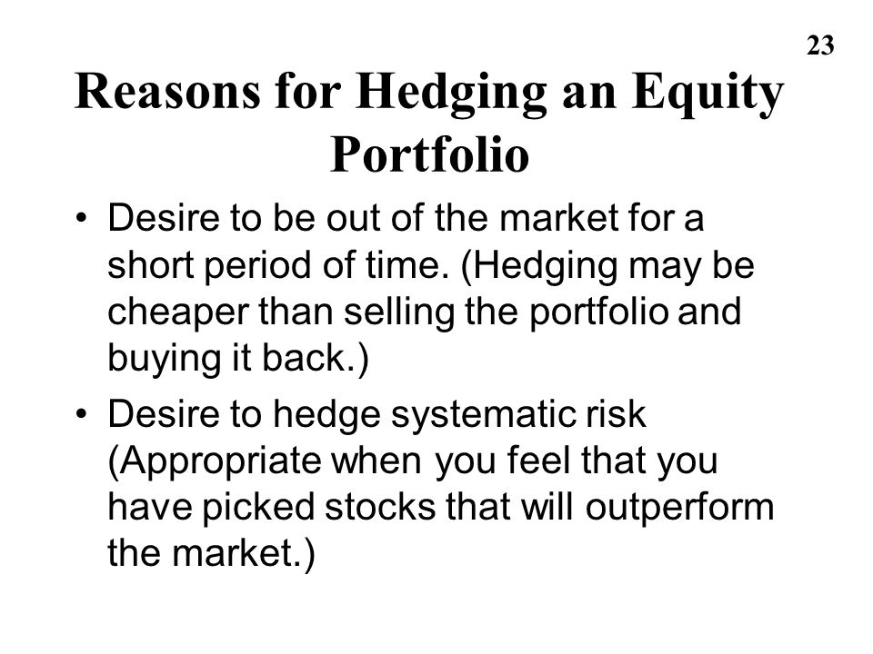 Reasons for Hedging an Equity Portfolio