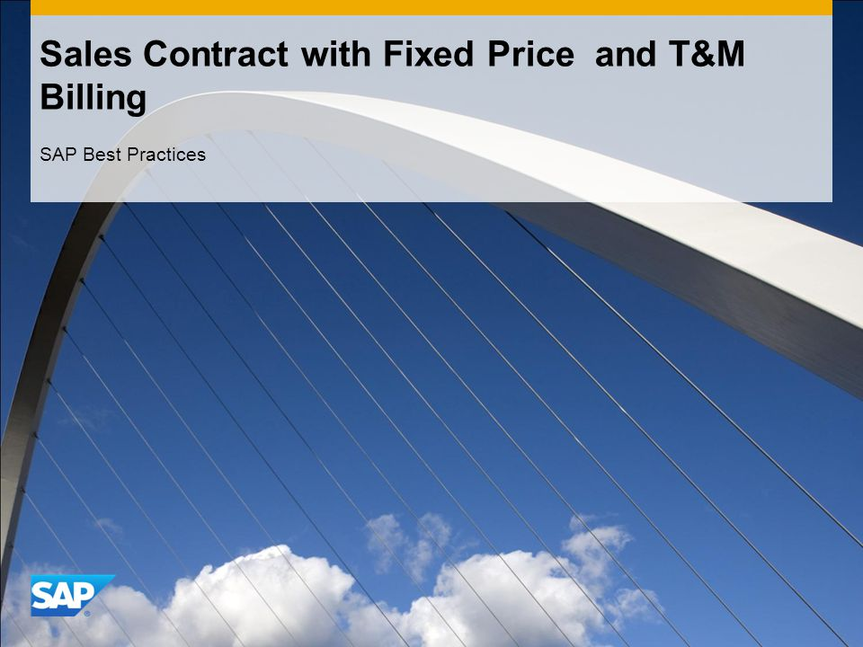 Sales Contract with Fixed Price and T&M Billing