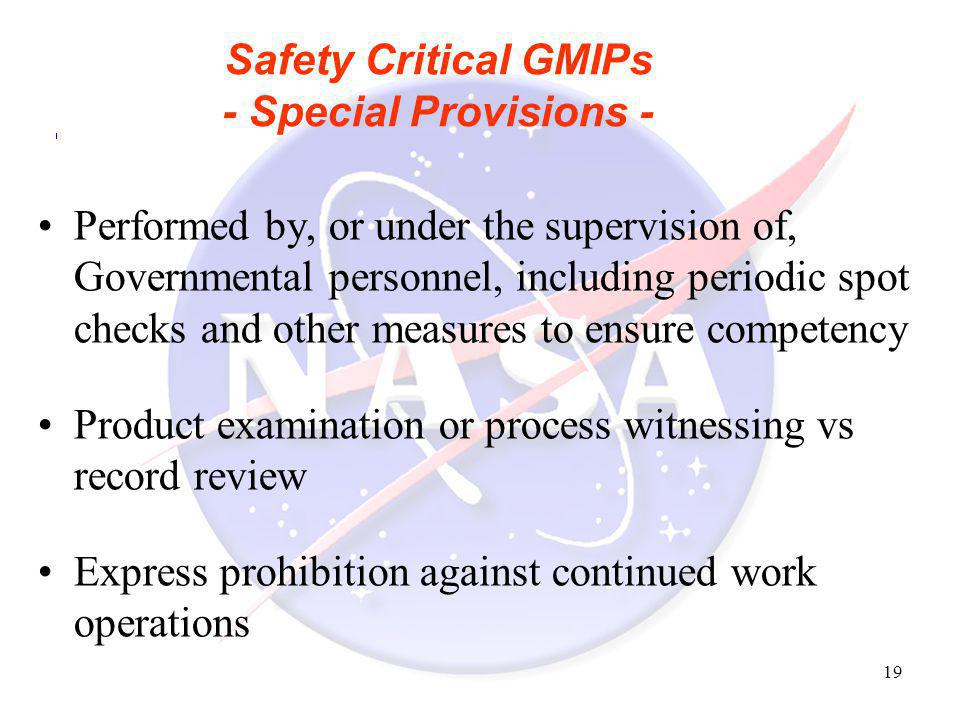 Safety Critical GMIPs - Special Provisions -