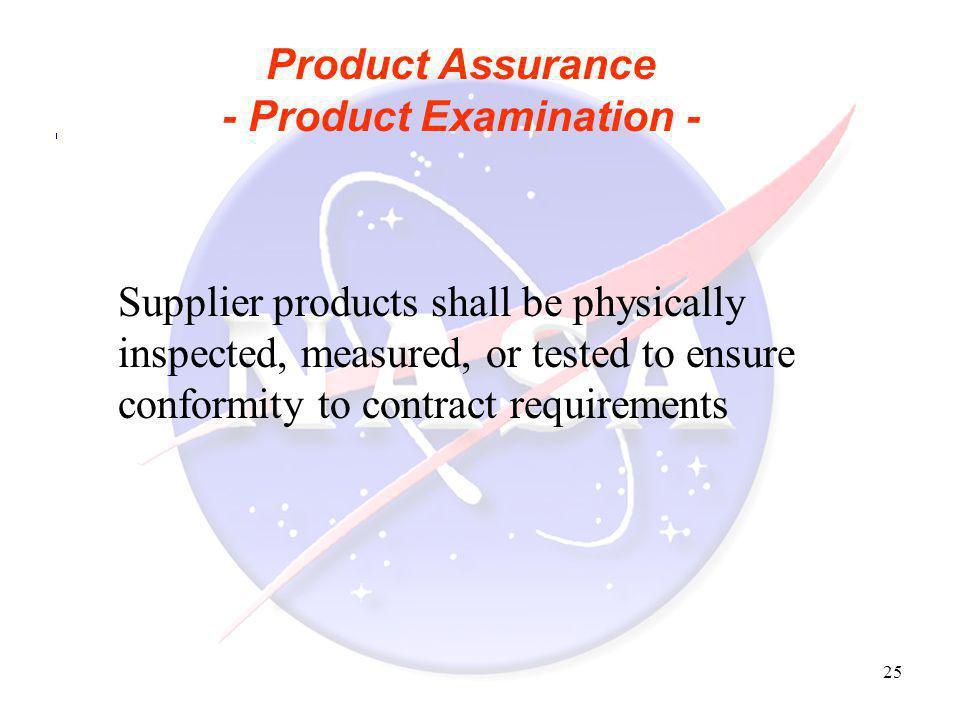 Product Assurance - Product Examination -