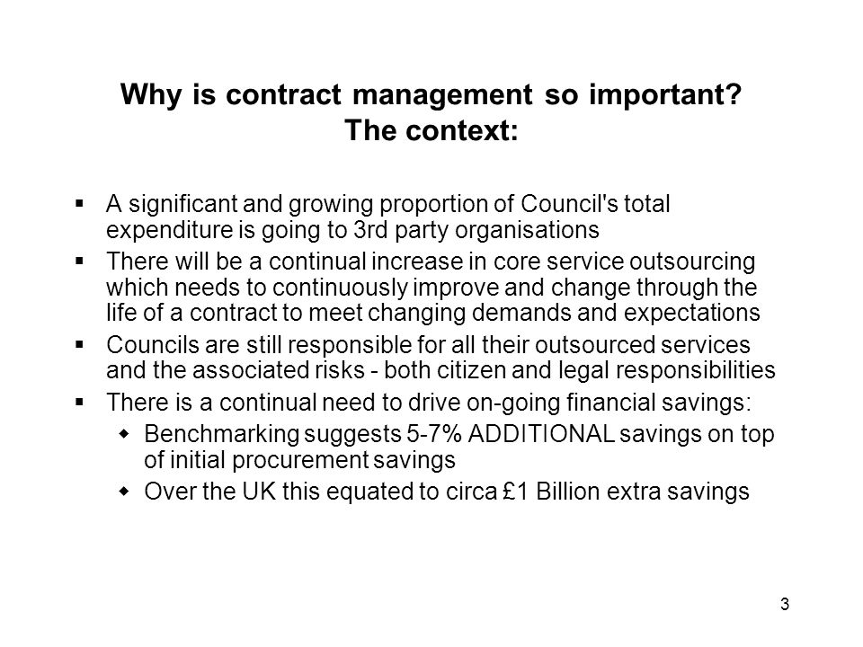Why is contract management so important The context: