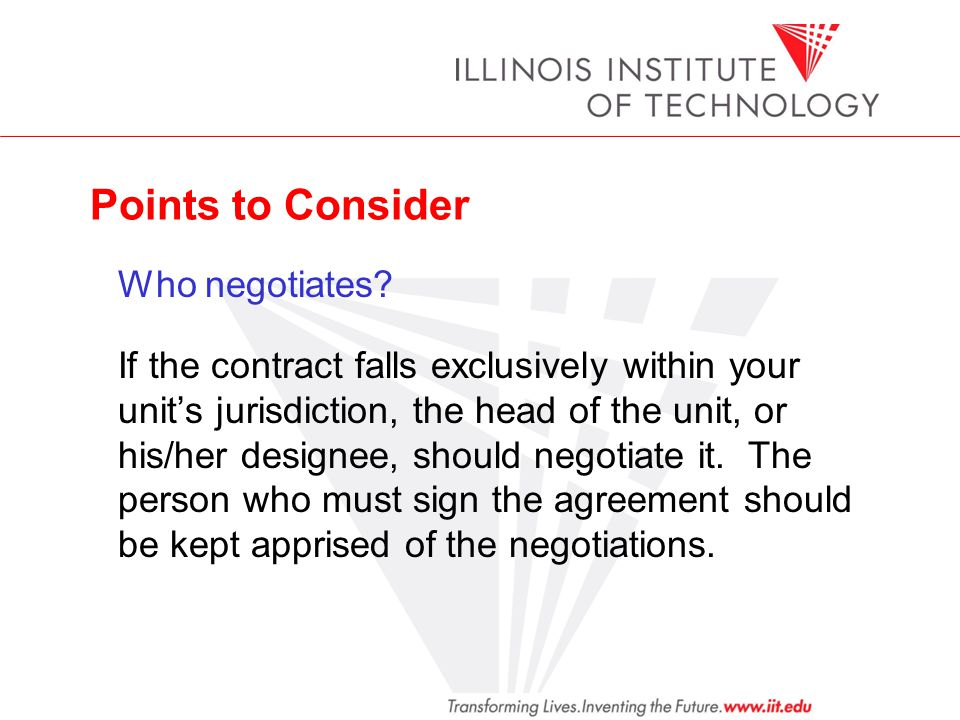 Points to Consider Who negotiates