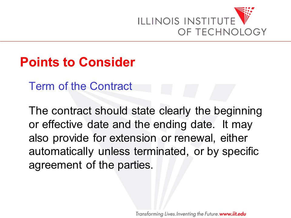Points to Consider Term of the Contract