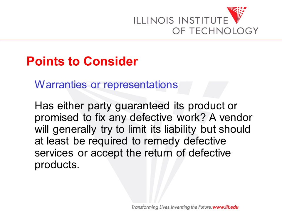 Points to Consider Warranties or representations.