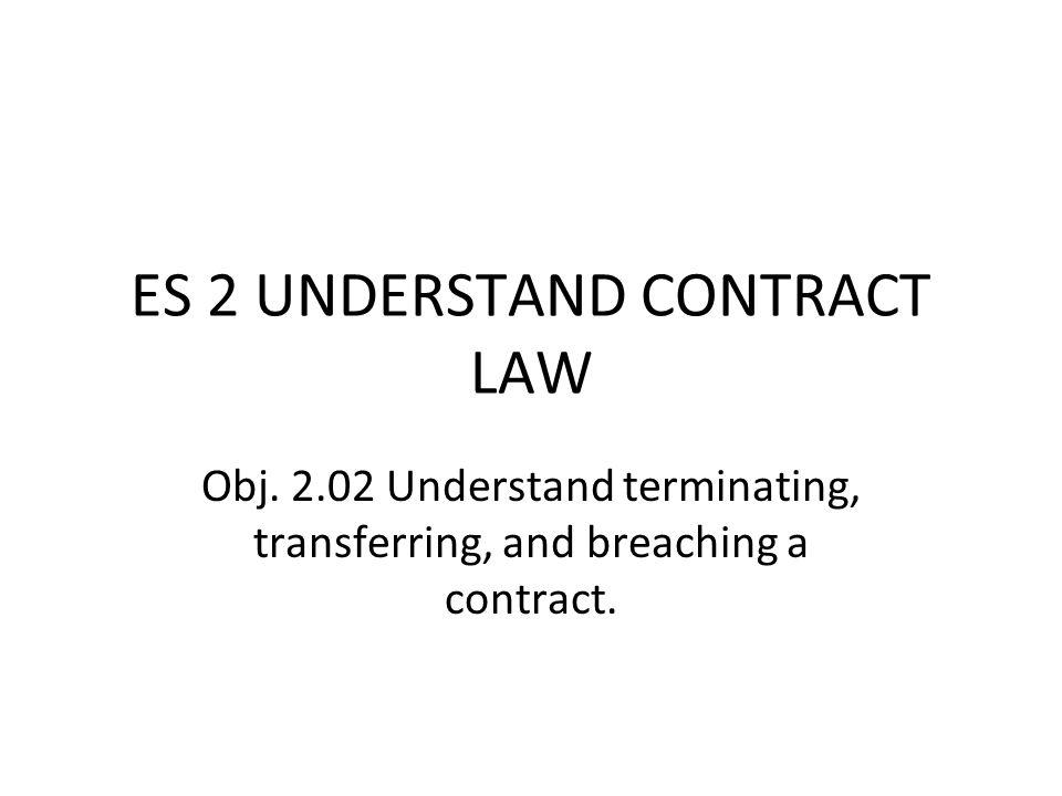 ES 2 UNDERSTAND CONTRACT LAW