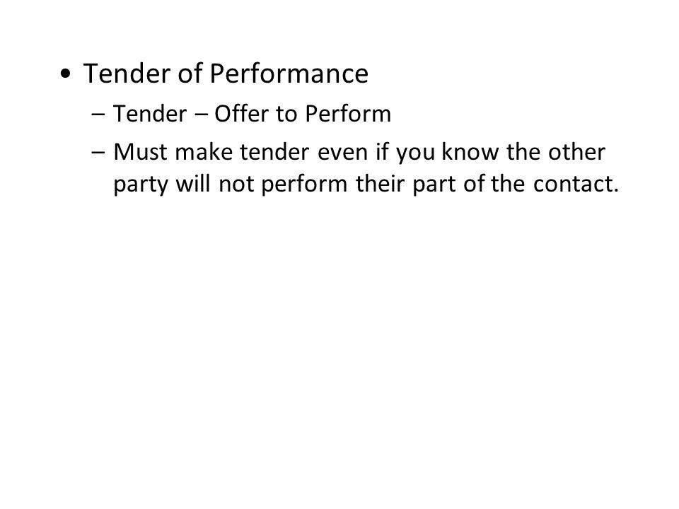 Tender of Performance Tender – Offer to Perform