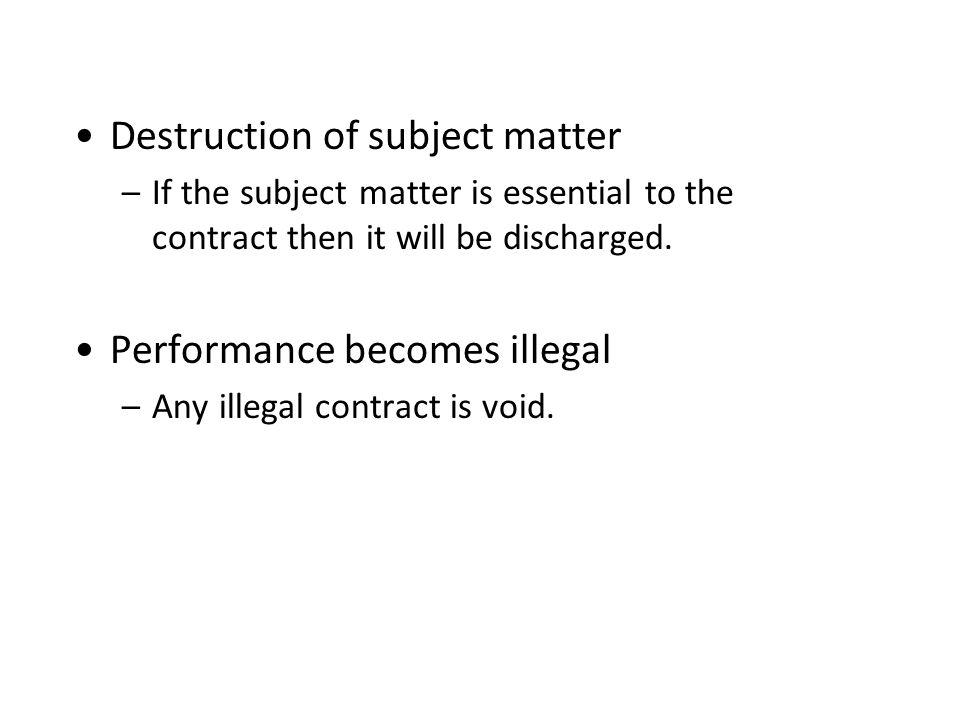 Destruction of subject matter