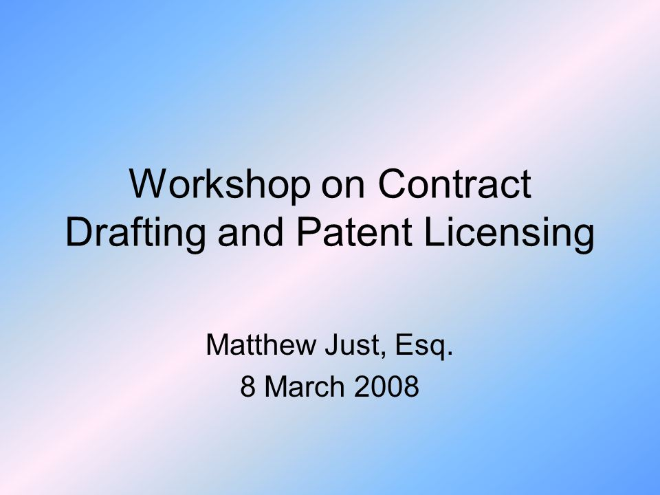 Workshop on Contract Drafting and Patent Licensing