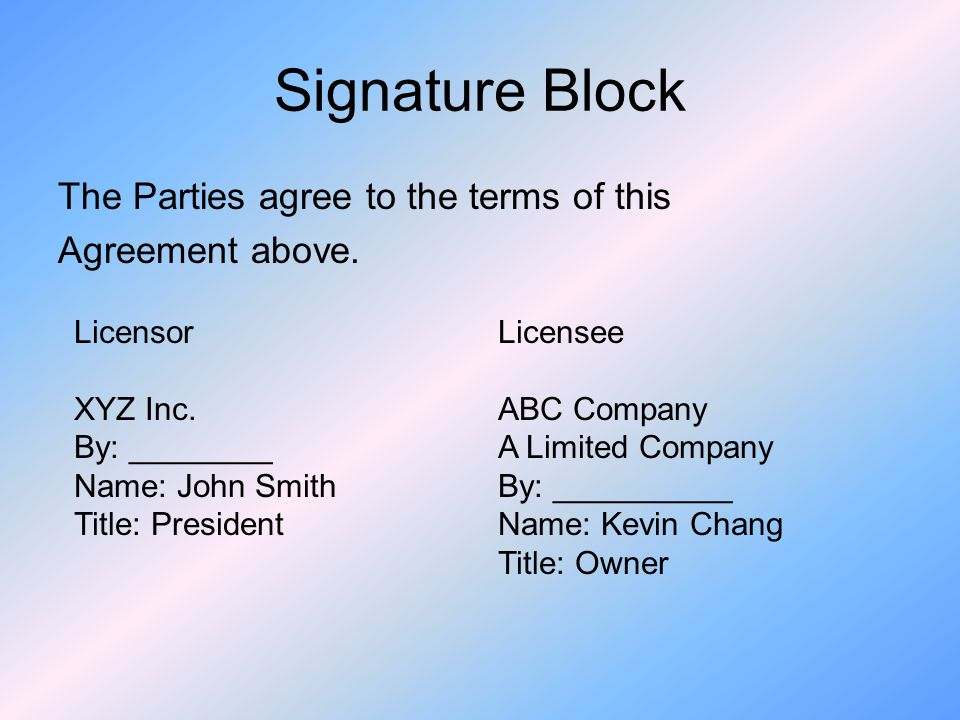 Signature Block The Parties agree to the terms of this