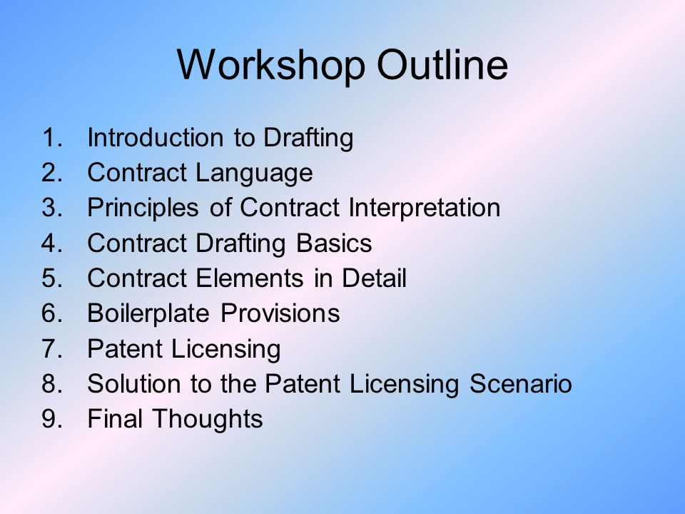 Workshop Outline Introduction to Drafting Contract Language