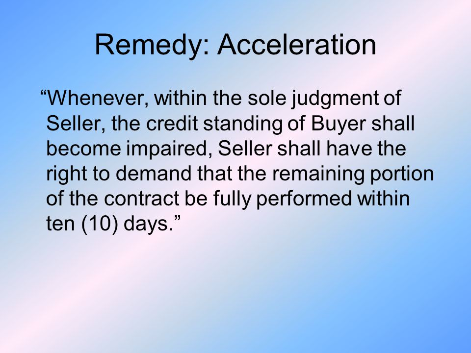 Remedy: Acceleration