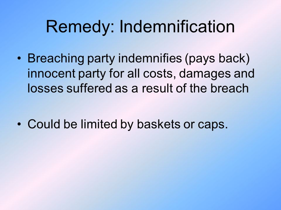 Remedy: Indemnification