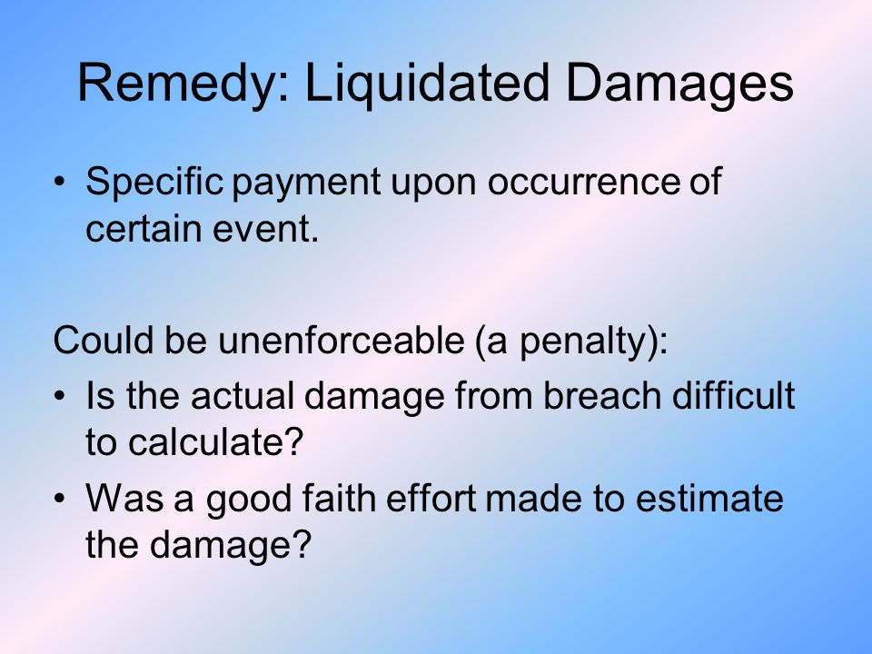 Remedy: Liquidated Damages