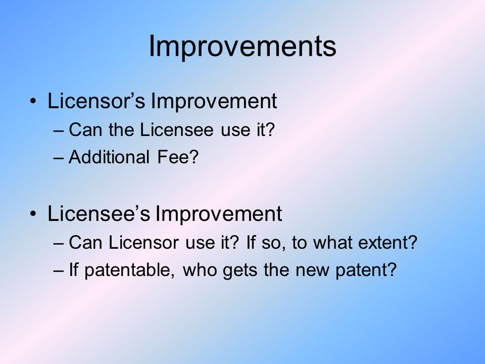 Improvements Licensor's Improvement Licensee's Improvement