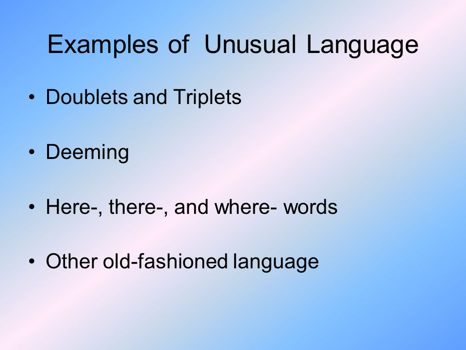 Examples of Unusual Language