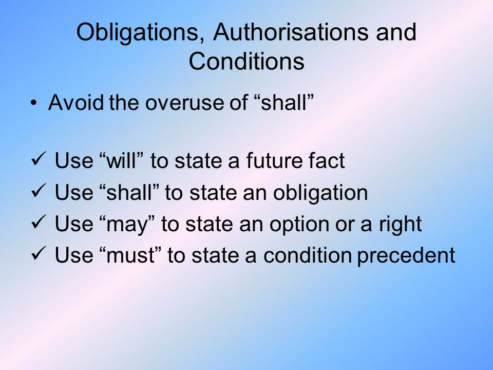 Obligations, Authorisations and Conditions