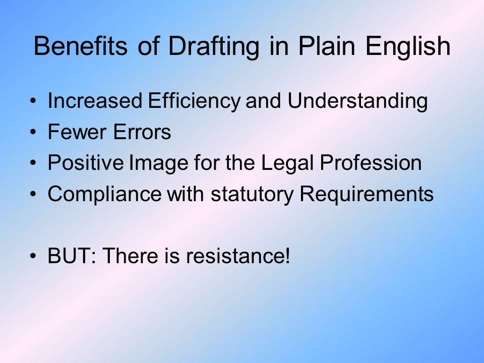 Benefits of Drafting in Plain English