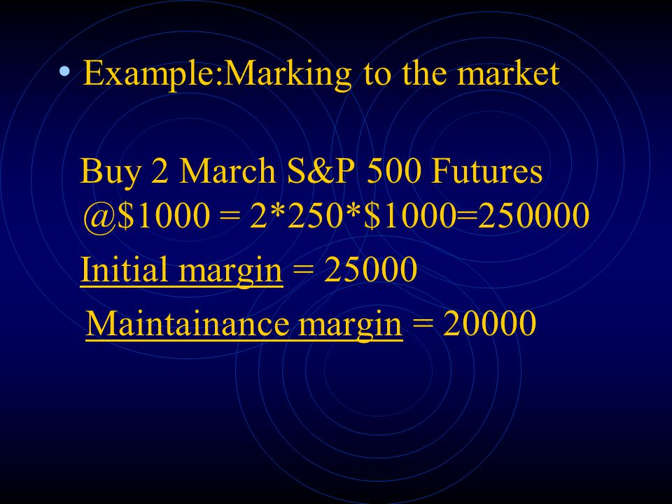 Example:Marking to the market