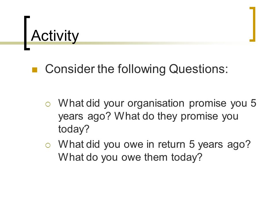 Activity Consider the following Questions: