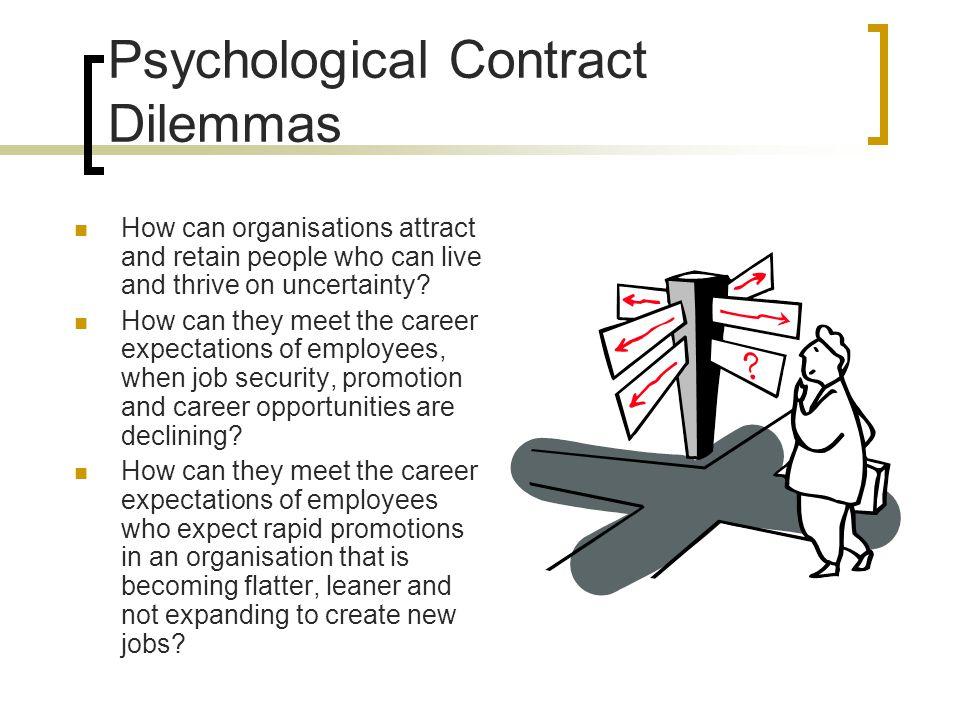 Psychological Contract Dilemmas